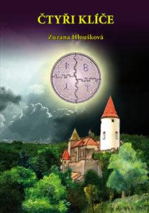 """obálka románu """"Čtyři klíče"""" Zuzany Hlouškové"""